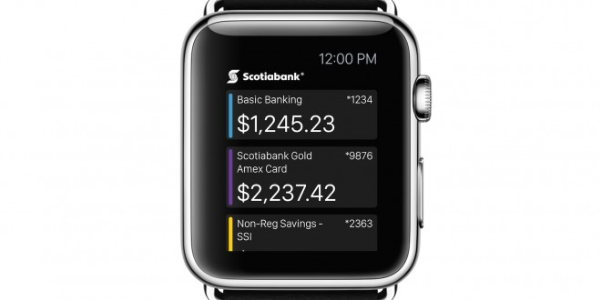 Scotiabank Mobile Banking App to Be Available for Apple Watch | Tek